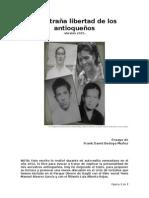 La Extraña Libertad de Los Antioqueños - Frank David Bedoya Muñoz - Versión 2015