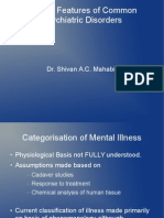 Clinical Features of Common Psychiatric Disorders