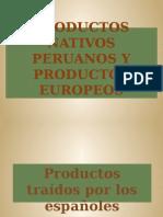 Productos Andinos y Españoles