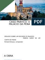 Caso Prático - O Palácio Da Pena - A Cultura Da Gare - Alexandre Lopes