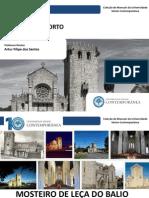 História Do Porto - Mosteiro de Leça Do Balio - Artur Filipe dos Santos - Caminho de Santiago