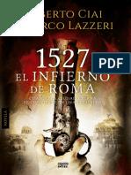 Ciai Roberto Y Lazzeri Marco - 1527 El Infierno de Roma