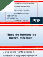 Electricidad y Magnetismo ( Tipos de Fuentes de Fuerza Electrica)
