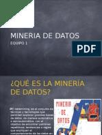 Mineria de Datos, Equipo 1