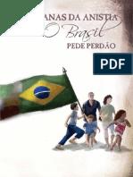 Caravanas da Anistia - O Brasil pede perdão