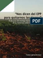 Lajtman-Nos dicen del EPP para quitarnos las tierras
