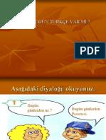 Bugun Turkce Var Mi