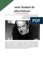 El Devenir Guattari de Gilles Deleuze - Ana Carolina Patto Manfredini