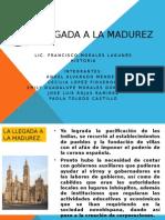 La Llegada a La Madurez