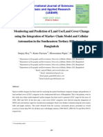 Monitoring and Prediction of Land Use/Land Cover Change  using the Integration of Markov Chain Model and Cellular  Automation in the Southeastern Tertiary Hilly Area of  Bangladesh