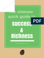 The Ultimate Quick Guide to Success and Richness