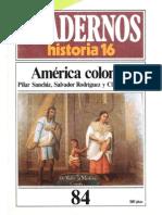 Cuadernos de Historia 16 084 America Colonial 1985