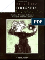 Courtly Love Undressed, Reading Through Clothes in Medieval French Culture - E Jane Burns