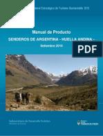 Manual de Producto. Senderos de Argentina, Huella Andina