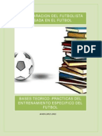 VOLUMEN 1 Bases Teoricos - Practicas Del Entrenamiento Especifico Del Futbol