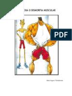 Vigorexia and muscle dysmorphia