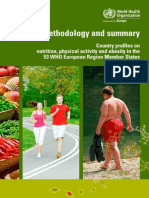 Country Profiles on Nutrition, Phisical Activity and Obesity 52 EU