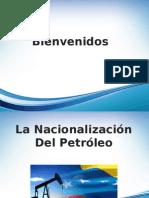 La Nacionalizacion Petrolera 1976[1]2
