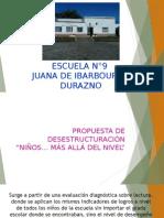 Presentación Propuesta de Desestructuración Pmc  durazno esc. 9