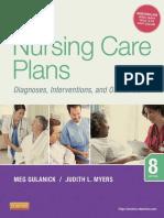 Nursing Care Plans, Nursing Diagnosis and Intervention, 8E - Gulanick, Meg & Myers, Judith L