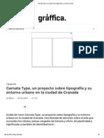 Garnata Type, Un Proyecto Sobre Tipografía y Su Entorno Urbano