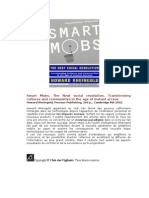 Smart Mobs. the Next Social Revolution. Transforming Cultures and Communities in the Age of Instant Access