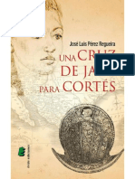 Una Cruz de Jade Para Cortés - José Luis Pérez