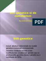 Boli Genetice Si de Metabolism