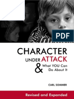 Character Under Attack and What You Can Do about It