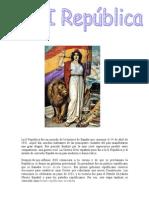 La Segunda República Española fue el estado democrático y republicano que existió en España desde el 14 de Abril de 1931