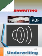 Underwriting Final