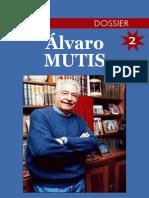 [Alvaro Mutis] Dossier 2