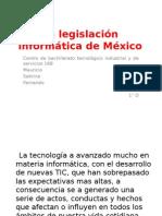 La Legislacion Informatica de Mexico