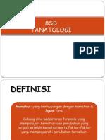 Bsd Tanatologi
