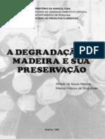 A Degradacao Da Madeira