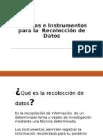 Técnicas e Instrumentos de Recolección de Datos