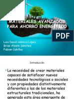 Materiales Avanzados Para Ahorro Energetico