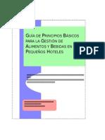 Guia de Principios Basicos Para La Gestión de Alimentos y Bebidas en Pequeños Hoteles