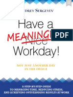 Have a Meaningful Workday - Guide