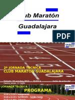 2ª  Jornada Tecnica matinal del Club Maratón Guadalajara