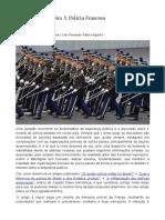 Polícia Brasileira X Polícia Francesa