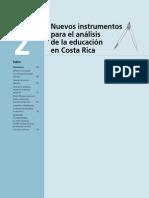 Nuevos Instrumentos para el análises de la educación en Costa Rica
