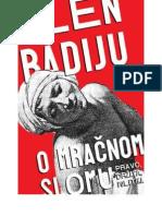 Alen Badiju - O Mračnom Slomu; Pravo, Država, Politika