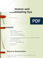 Anamnese and Examinating Eye