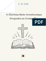 A Gloriosa Bem-Aventurança Proposta no Evangelho • Capítulo 14 - The Total Depravity of Man - A. W. Pink.pdf