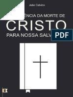 A Suficiência da Morte de Cristo Para Nossa Salvação - João Calvino.pdf