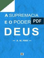 A Supremacia E O Poder De Deus - Arthur Walkington Pink.pdf