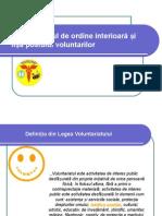 Regulamentul de Ordine Interioara Si Fisa Postului Voluntarilor