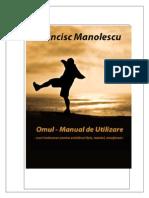 Manolescu Francisc - Omul - Manual de Utilizare