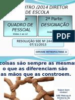 ENCONTRO DIRETOR 2014 versão escola-1.ppt
